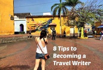8 Tips to Becoming a Travel Writer