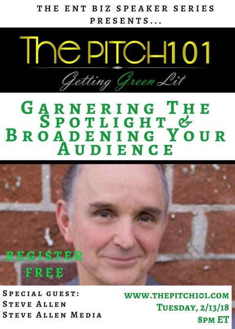 Garnering the Spotlight & Broadening Your Audience with Steve Allen Media!
