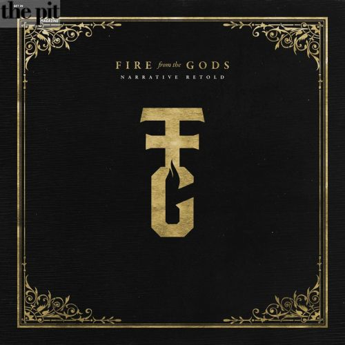 Record Review – Narrative Retold by Fire From the Gods