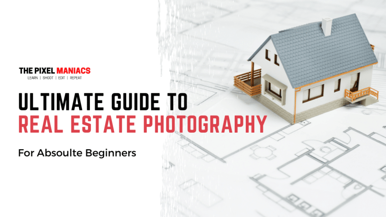 Ultimate Guide to Real Estate Photography Blog Banner