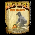 Gold Rush Wine Reserve Logo / Label