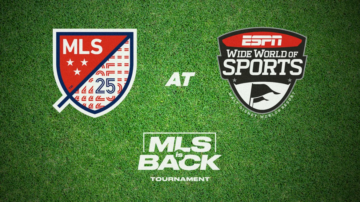 ESPN Wide World of Sports Complex Welcomes Back Major League Soccer, Hosting MLS is Back Tournament