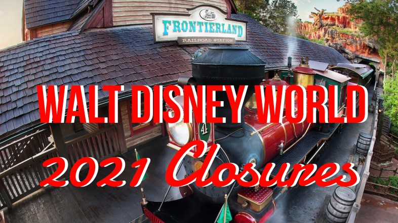 Current Walt Disney World Refurbishments and Closures