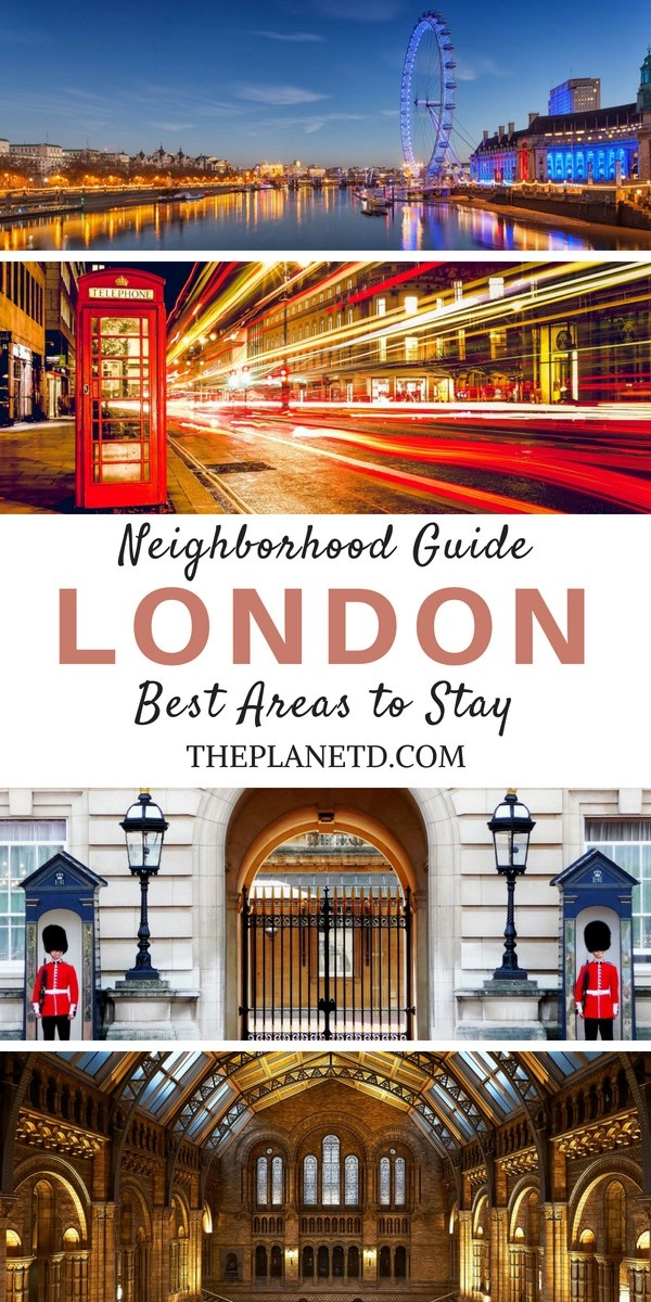 Where to stay in London. The best neighborhoods and accommodation