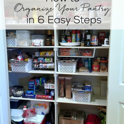 How to Organize Your Pantry in 6 Easy Steps