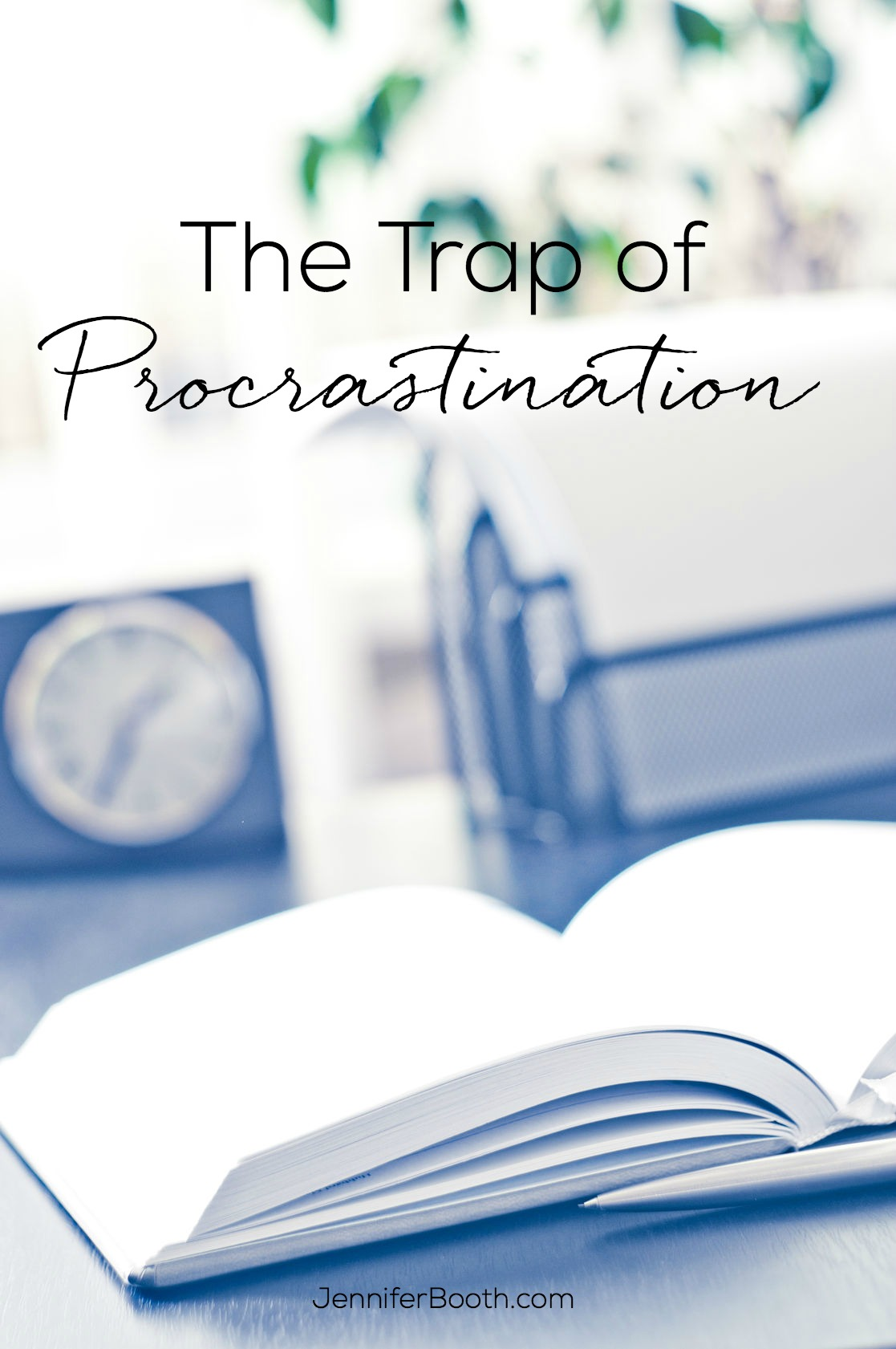 The Trap of Procrastination