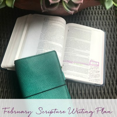 February Scripture Writing Plan
