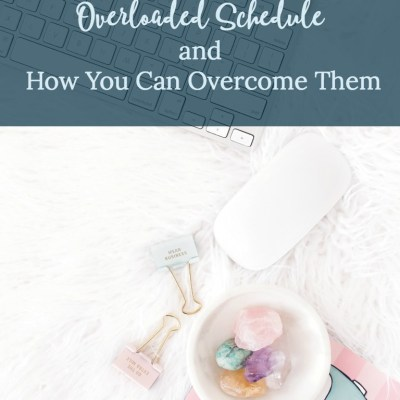 3 Negative Effects of an Overloaded Schedule and How You Can Overcome Them