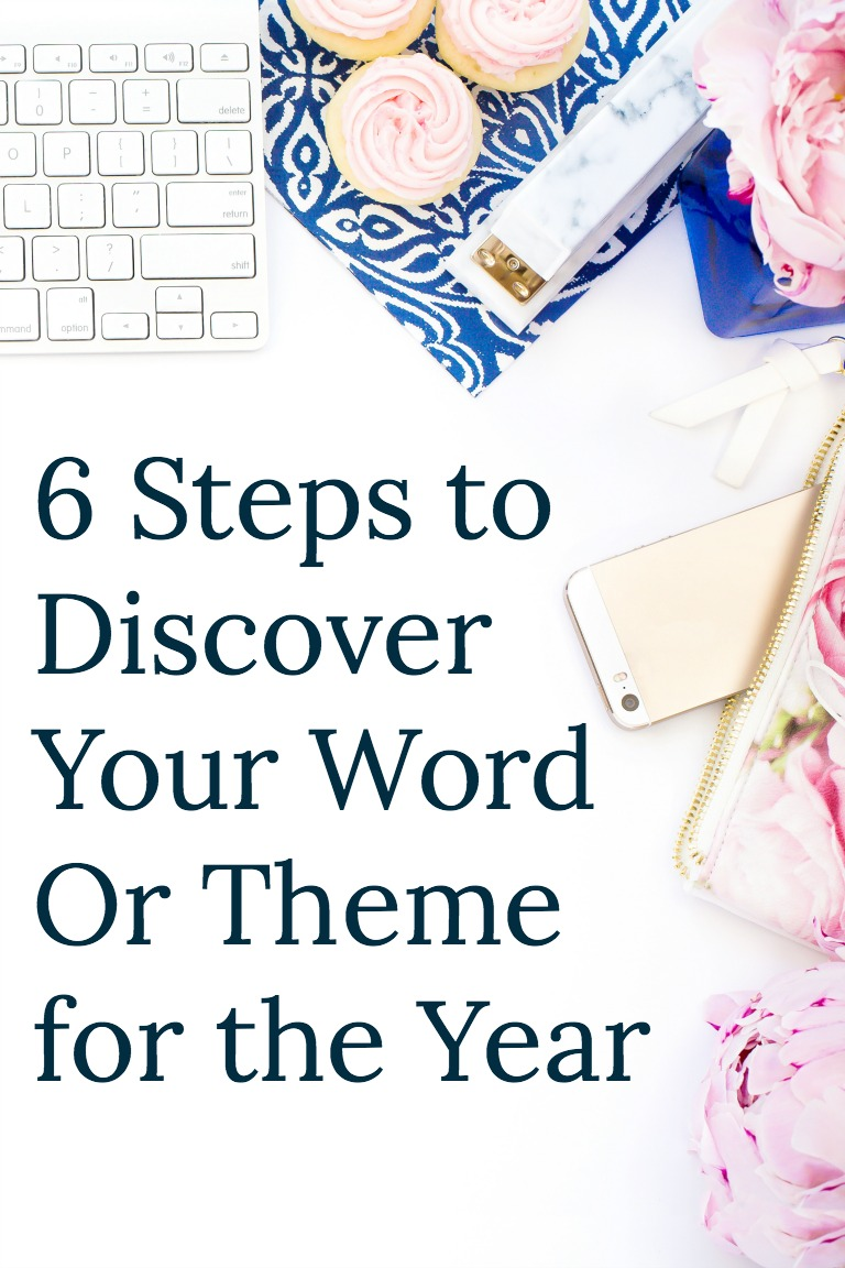 Have you always wanted to choose a word for the year but didn't know where to start? Try these 6 easy steps to help you discover your word for the year.