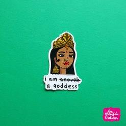 i am a goddess sticker