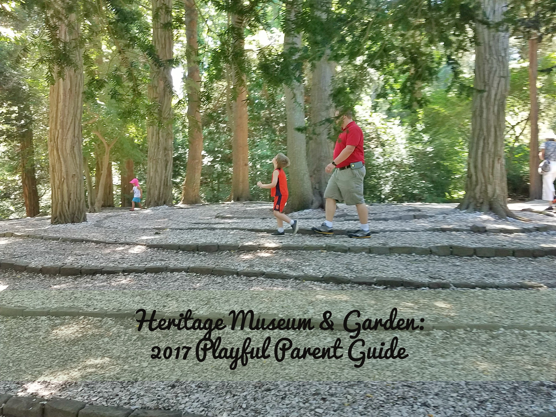 Heritage Museum Garden 2017 Playful Parent Guide