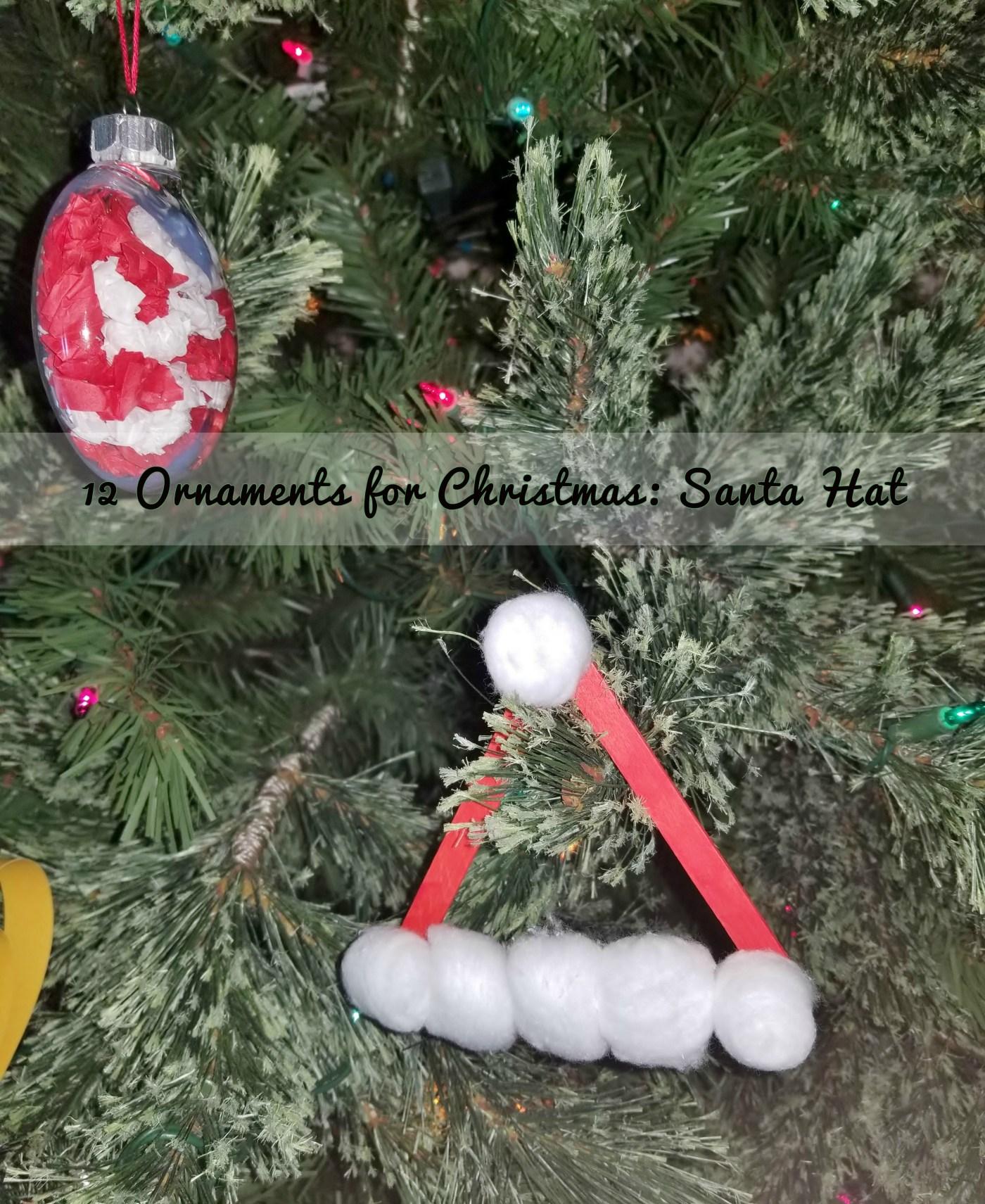 12 Ornaments for Christmas: Santa Hat