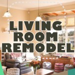 Living Room Remodel ( 70 Amazing Ideas in 2020, Tips & Trends )