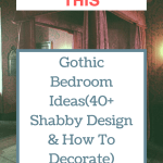 Gothic Bedroom Ideas(40+ Shabby Design & How To Decorate)