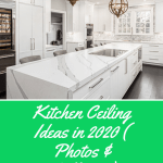 Kitchen Ceiling Ideas in 2020 (20 +Photos & Galleries)