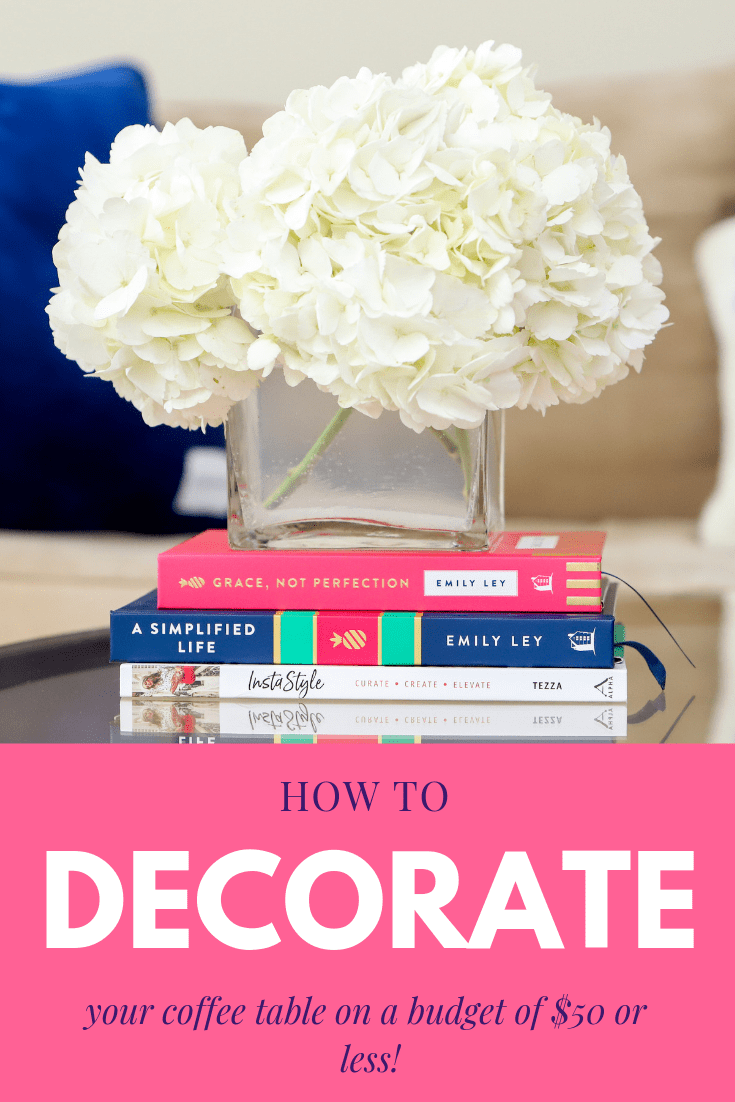 How to decorate your coffee table on a budget of $50 or less from Miranda Schultz of The Plus Life Blog