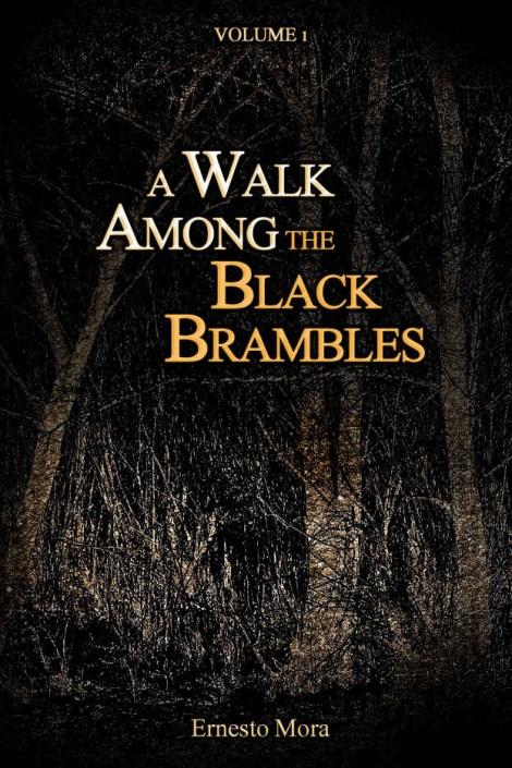 A Walk Among the Black Brambles