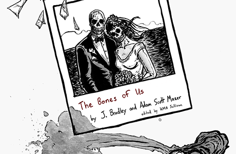 REVIEW – THE BONES OF US – J. BRADLEY AND ADAM SCOTT MAZER (YESYES BOOKS)