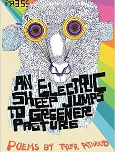 REVIEW: An Electric Sheep Jumps to Greener Pasture – Tyler Atwood (University of Hell Press)