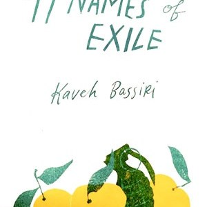 Review: 99 Names of Exile, Kaveh Bassiri (Newfound Poetry)