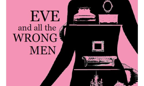 REVIEW: EVE AND ALL THE WRONG MEN – AVIYA KUSHNER (DANCING GIRL PRESS)