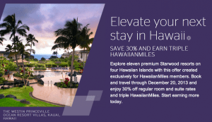 Earn Triple HawaiianMiles with Starwood in Hawaii