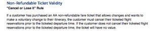 """American Airlines has a """"cancel it or lost it"""" policy."""