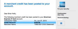 My statement credit for the $100 Global Entry fee.