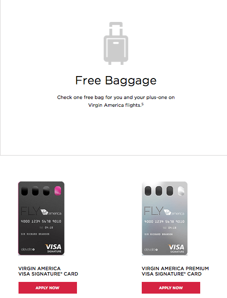 Both Virgin America cards offer a free checked bag benefit.