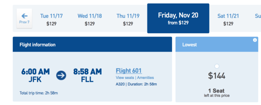 For comparison, a JetBlue flight from New York (JFK) to  Ft. Lauderdale will run $144 in November.