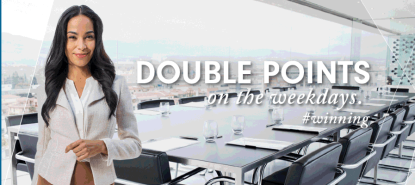 Earn double points on weekday stays...