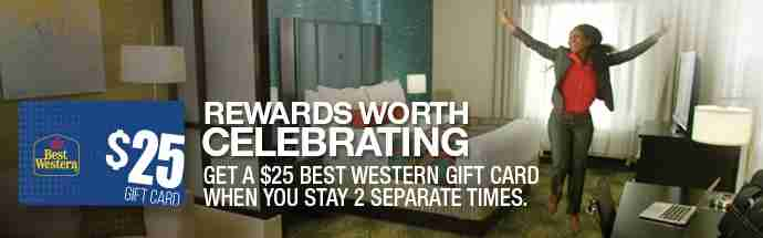 You can get a $25 gift card for fall Best Western stays