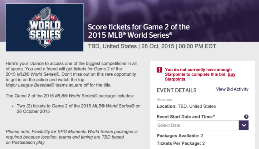 You can use your Starpoints to bid on tickets for the upcoming World Series.