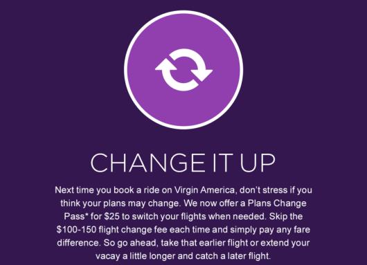 Pay $25 to change Virgin America flights.