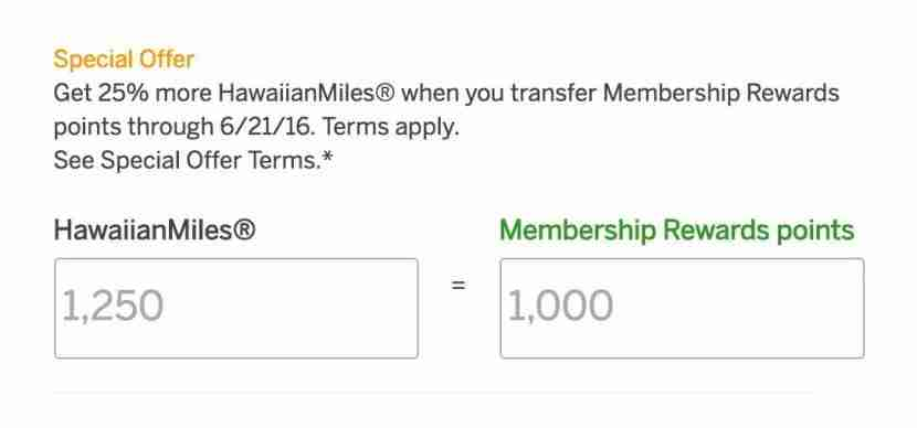 Transfer Membership Rewards to Hawaiian with a 25% bonus.