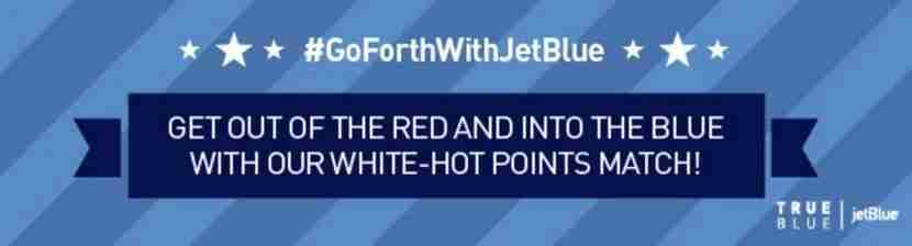 If you have points with Virgin America, you can match with JetBlue.