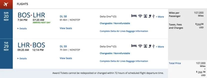 Boston (BOS) to London Heathrow (LHR) round-trip for 107,000 SkyMiles + $266.56 in Delta One in November.