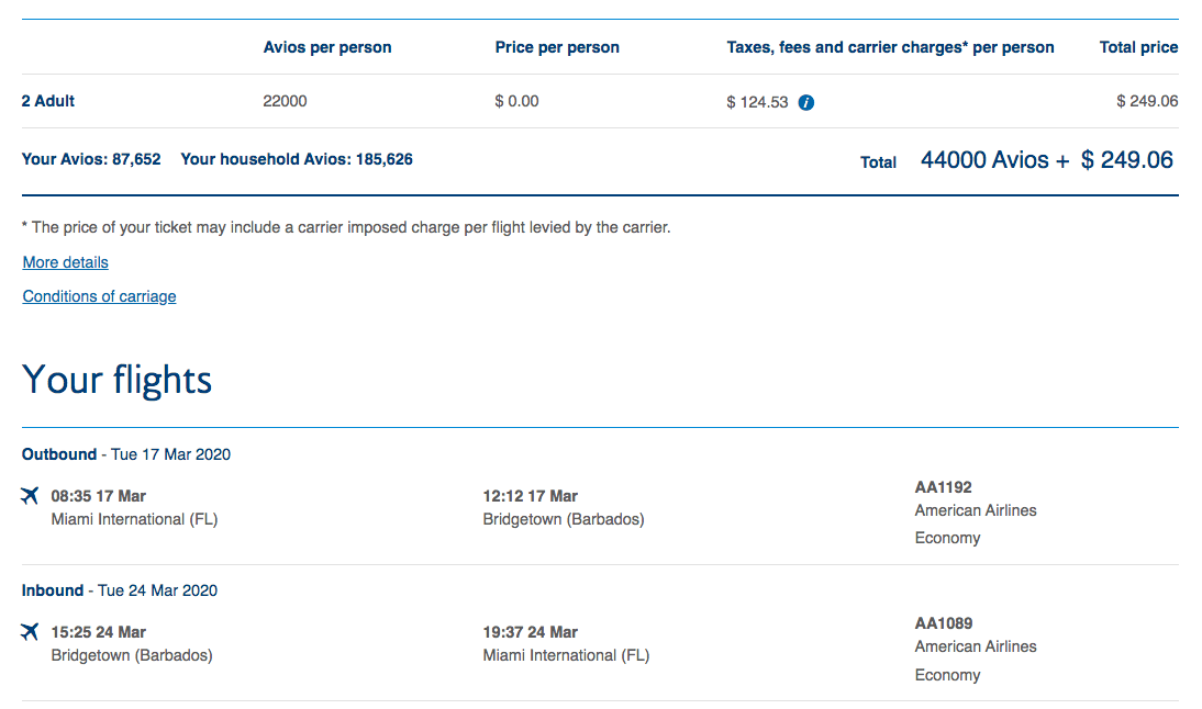 Round-trip nonstop flights for two people from Miami to Barbados on American Airlines costs 44,000 points and $249.06 in taxes and fees.