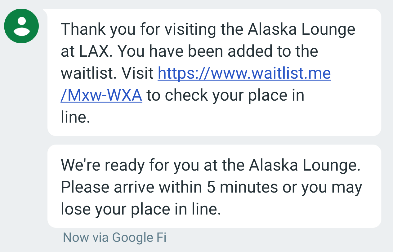 Messages I received while waiting for a spot in the Alaska lounge.