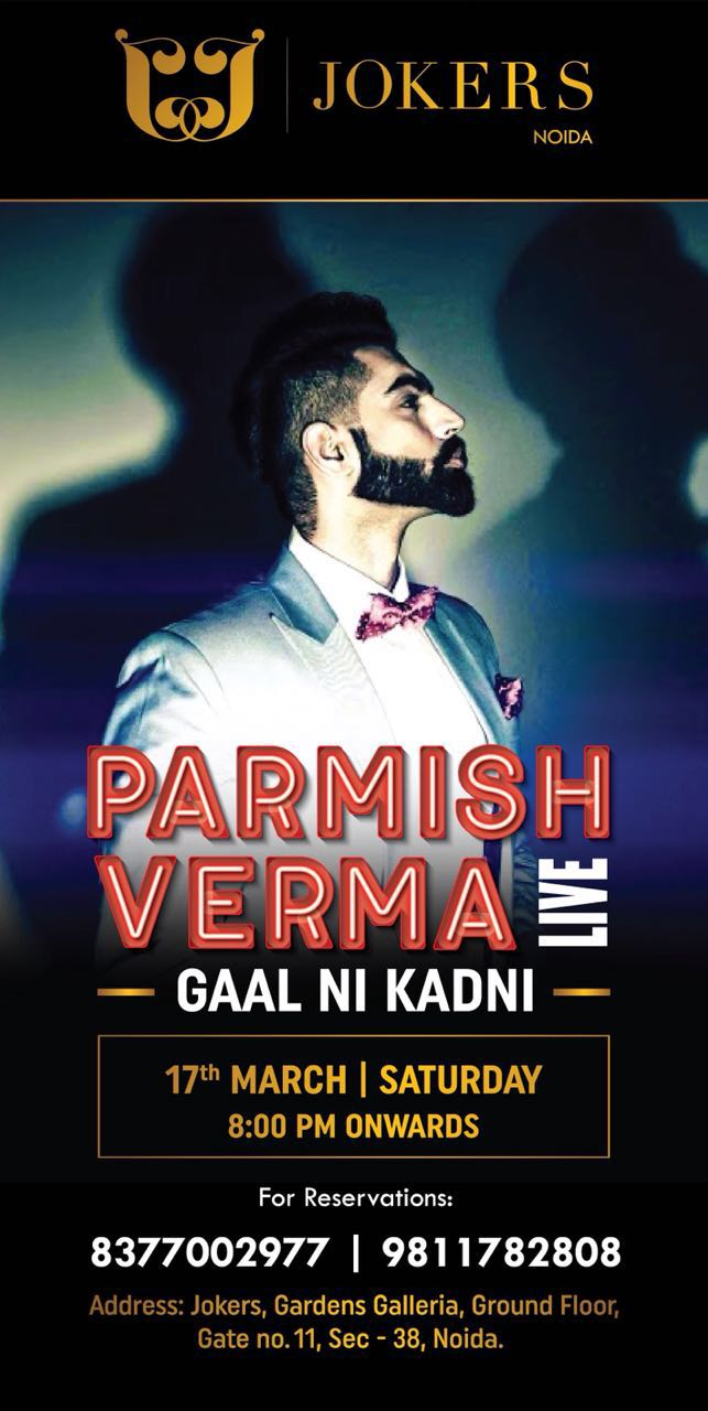 Parmish Verma Performing Live in Jokers Noida on 17th March