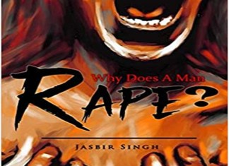 'Why Does A Man Rape?'; Uncovering the Dark Truths behind the Heinous Act of Rape .THE POLICY TIMES