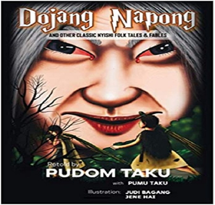 Dojang Napong by Pudom Taku; The Unheard Fables the policy times