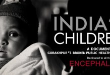 Does the documentaries'Incurable India' and 'India's Children: Gorakhpur's Broken Public Health' depict India's Dilapidated Public Health system? the policy times
