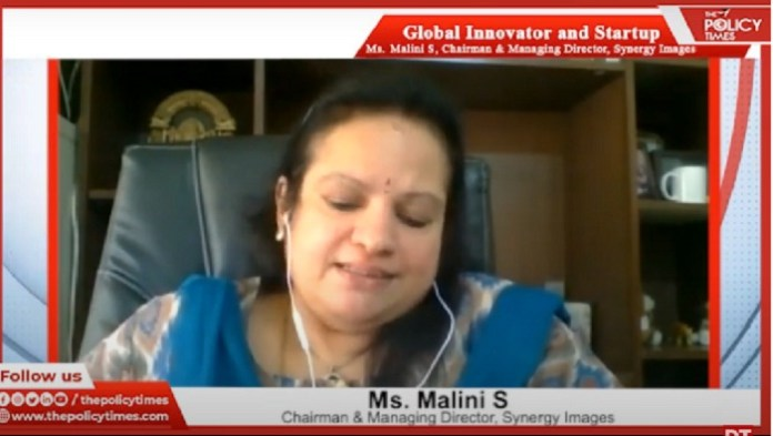 Global Start-Up and Innovation Series: Exclusive Interview with with Mrs. Malini Subhramanyam, CMD of Synergy Images the policy times