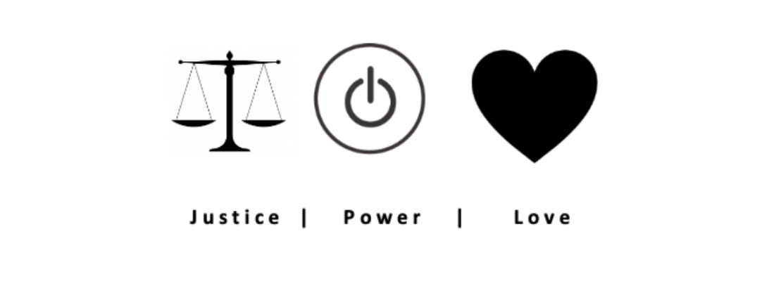 Justice, Power, Love