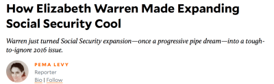 Turn on images to see the Mother Jones headline 'How Elizabeth Warren Made Expanding Social Security Cool'