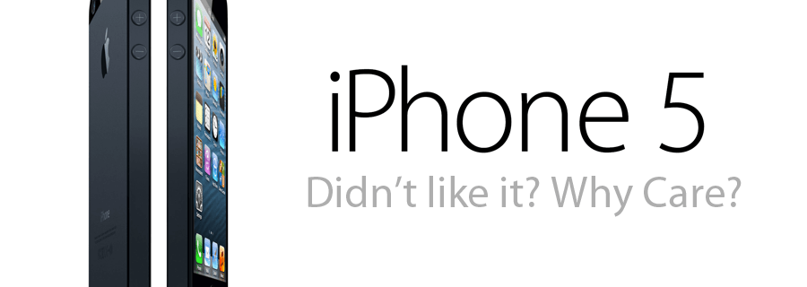 iPhone 5 Unveiled And The Unnecessary Ruckus That Followed
