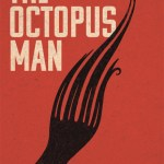 """Review of Jasper Gibson's """"The Octopus Man"""""""