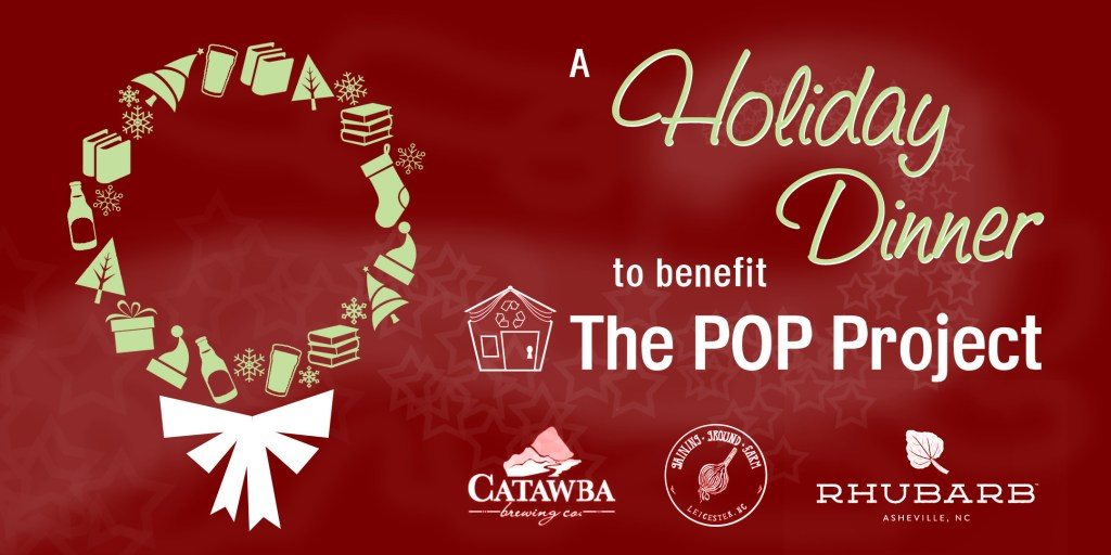 A Holiday Dinner to Benefit the POP Project