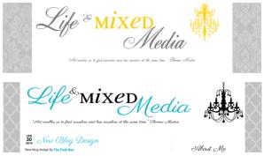 Life & Mixed Media